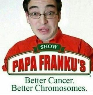 SHOW PAPA FRANKU3 Better Cancer Chromosomes