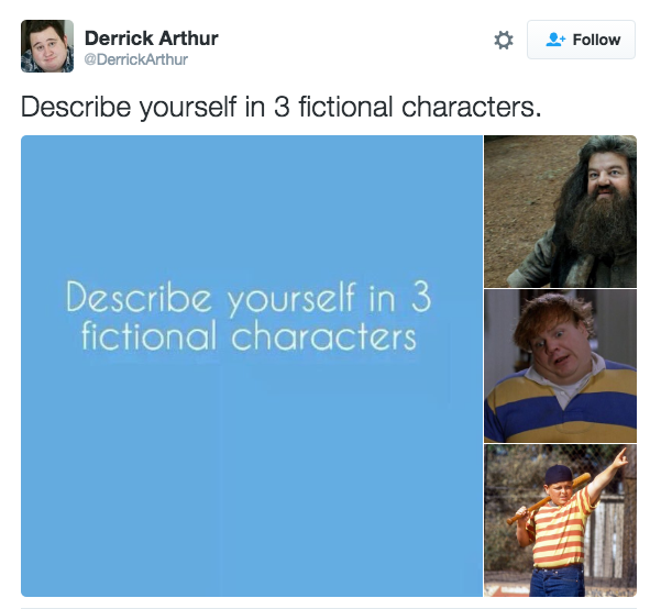 Would be fictional character what you What is