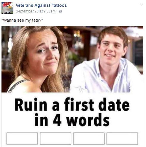 veterans against tattoos page ruin a first date in four words