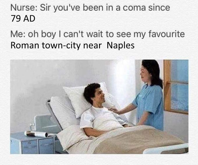 Sir Youve Been In A Coma Know Your Meme