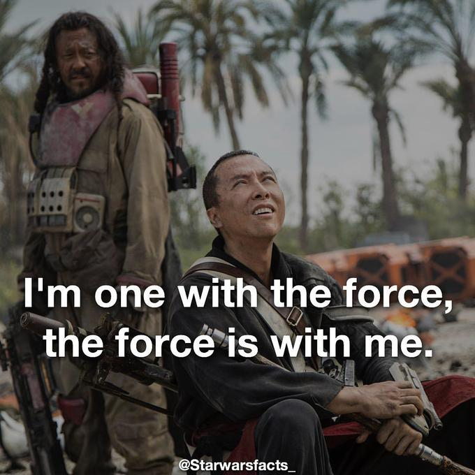 I Am One With The Force And The Force Is With Me Know Your Meme