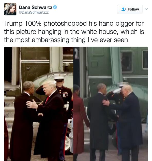 Dana Schwartz DanaSchwartzzz Follow v Trump 100% photoshopped his hand  bigger for this picture hanging