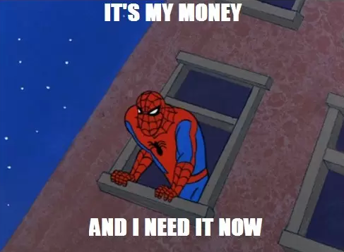 ITS MY MONEY AND I NEED IT NOW Spider-Man red blue cartoon text games fictional character