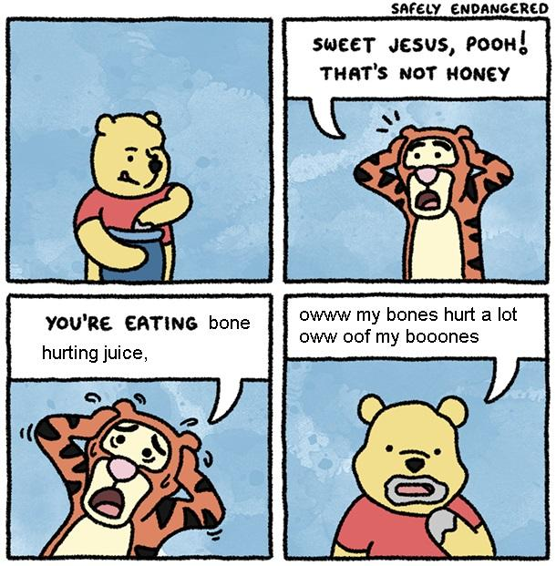 the original bone hurting juice anti meme of Winnie The Pooh