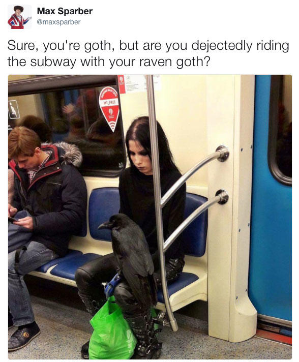 Sure Youre Goth But Are You Dejectedly Riding The Subway With