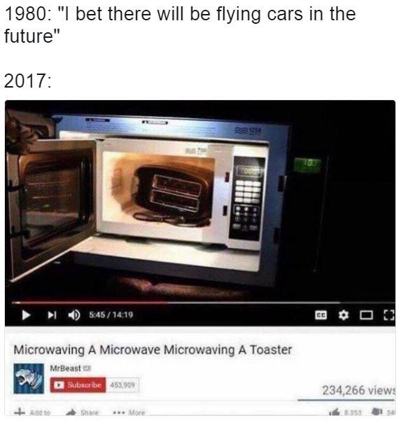 I Bet There Will Be Flying Cars In The Future Know Your Meme