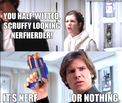 it s nerf or nothing nerf or nothing know your meme