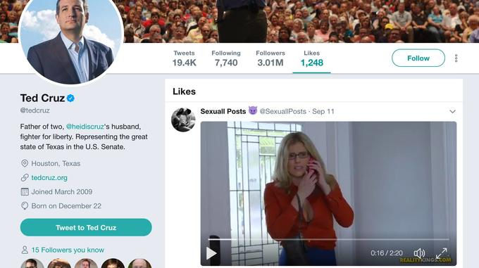 Tweets Following Followers 19.4K7,740 3.01M 1,248 Likes Follow ) Likes Ted Cruze @tedcruz Sexuall Posts @SexuallPosts Sep 11 Father of two, @heidiscruz's husband, fighter for liberty. Representing the great state of Texas in the U.S. Senate. O Houston, Texas θ tedcruz.org Joined March 2009 Q Born on December 22 Tweet to Ted Cruz 2 15 Followers you know 0:16/2:20 REALITYKINGS.CO Ted Cruz Texas Texas Senate