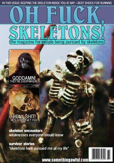 Oh fuck skeletons