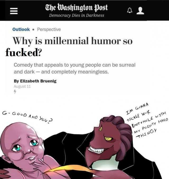 Why Is Millennial Humor So Weird?   Know Your Meme