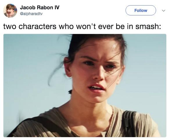 Jacob Rabon IV @alpharadtv Follow two characters who won't ever be in smash: Rey Star Wars Episode VII Daisy Ridley Finn chin forehead
