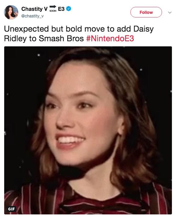 Chastity V s0ON E3 @chastity_v Follow Unexpected but bold move to add Daisy Ridley to Smash Bros #NintendoE3 GIF Daisy Ridley eyebrow facial expression chin nose human hair color hairstyle cheek forehead smile