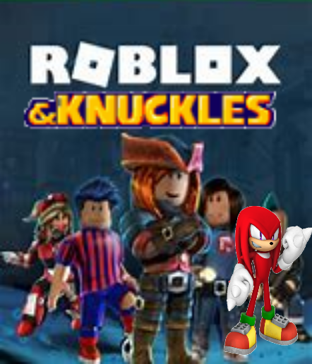 Roblox Knuckles Knuckles Know Your Meme