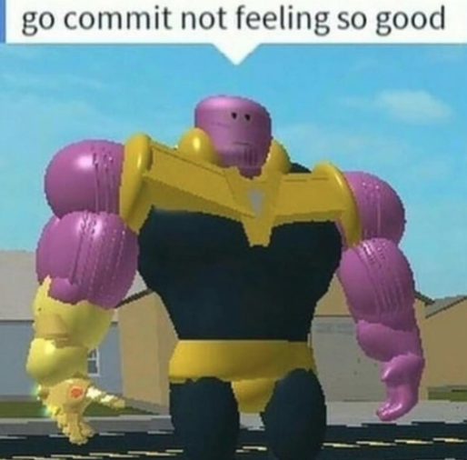 Go Commit Die | Know Your Meme