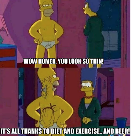 WOW HOMER, YOU LOOK SO THIN! ITS ALL THANKS TODIETAND EXERCISE..AND BEER! Homer Simpson cartoon yellow text fictional character fiction