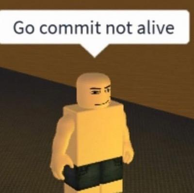 Go Commit Not Alive