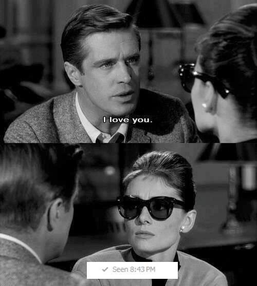 l love you v Seen 8:43 PM George Peppard Audrey Hepburn Breakfast at Tiffany's eyewear photograph glasses person vision care black and white monochrome photography photography gentleman sunglasses