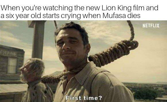 when you re watching the new lion king film and a six year old