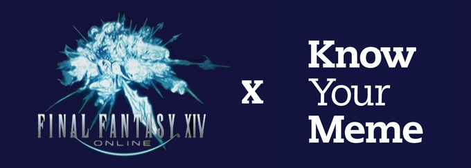 Final Fantasy XIV | Know Your Meme