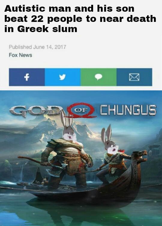 God Of Chungus Big Chungus Know Your Meme