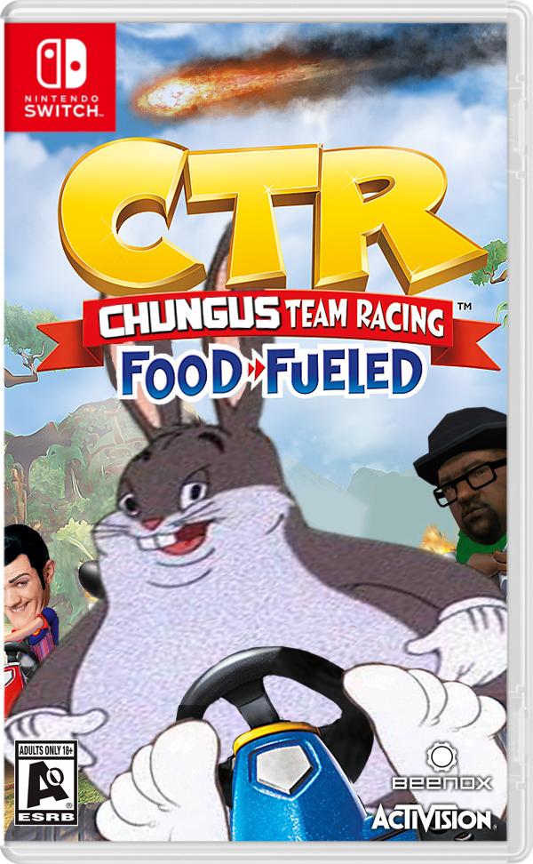 Big Chungus Chungus Team Racing Big Chungus Know Your Meme