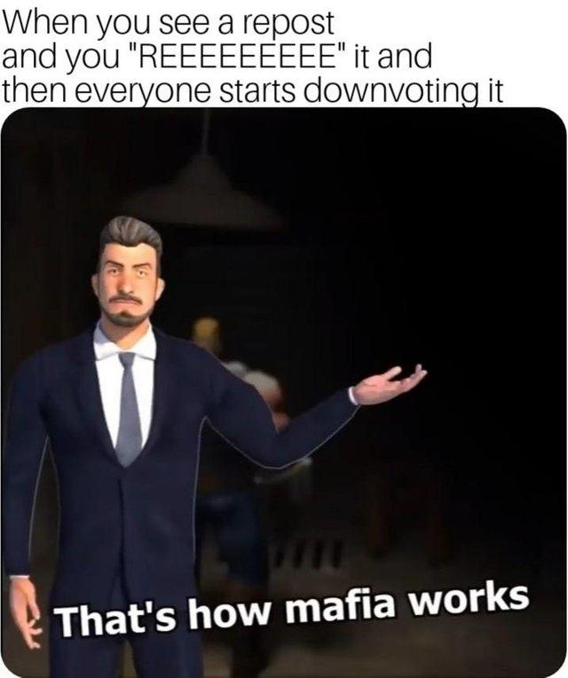 That S How Mafia Works Know Your Meme