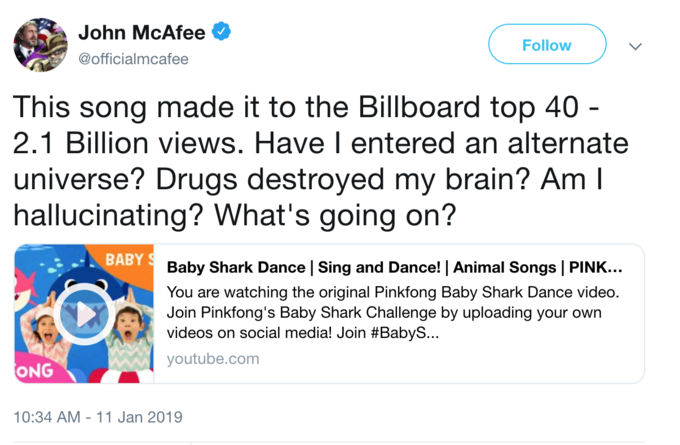 baby shark so much it landed on the billboard john mcafee follow officialmcafee this song made it to the billboard top 40 21 billion