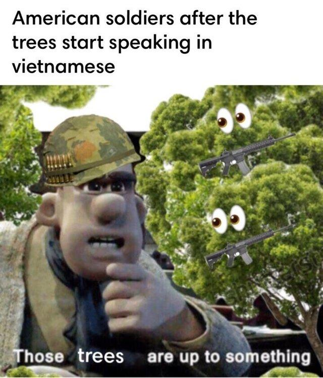 The Trees Speak In Vietnamese Know Your Meme