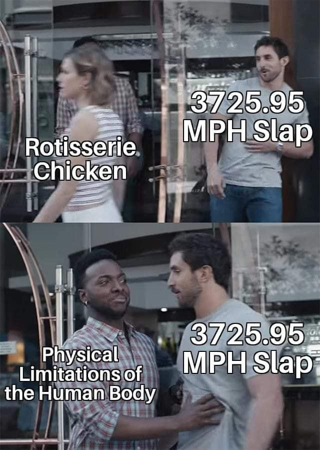 Slaps Chicken at 3275 95 MPH   Know Your Meme