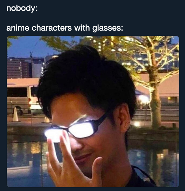 Anime Glasses Know Your Meme