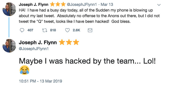 Joseph J. Flynn@JosephJFlynn1-Mar 13 HA! I have had a busy day today, all of the Sudden my phone is blowing up about my last tweet. Absolutely no offense to the Anons out there, but I did not tweet the