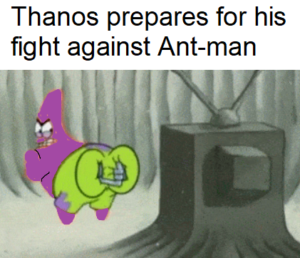 Ant-Man Will Defeat Thanos by Crawling Up His Butt and