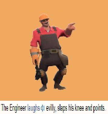 The Engineer Laughs Evilly Team Fortress 2 Know Your Meme