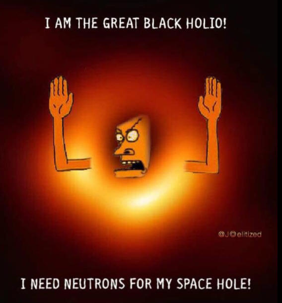 7322ad2e059d Powehi   First Image of Black Hole - The Great Black Holio!