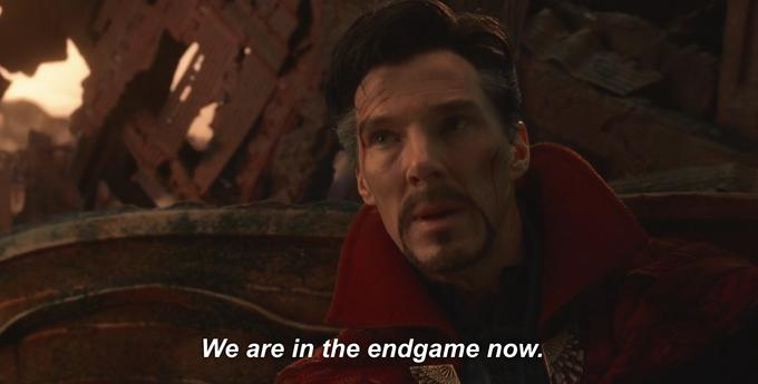We Are In the Endgame Now   Know Your Meme