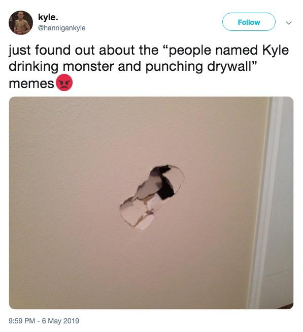 Kyle Punches Drywall Know Your Meme