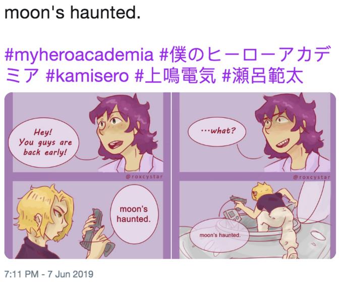 moon's haunted #myheroacademia #f O-7 #kamisero #E B ...what? Hey! You guys are back early! @roxcystar @roxcystar moon's haunted moon's haunted. 7:11 PM - 7 Jun 2019 Text Cartoon Line
