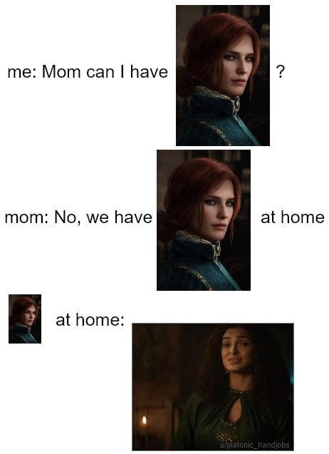 Mom, can I have a Triss Merrigold?   The Witcher (TV Series