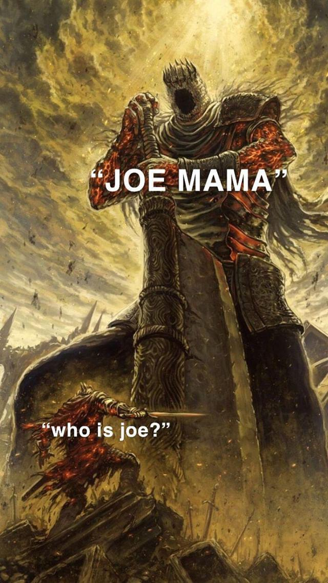 Don T Ask Who Joe Is Joe Mama Know Your Meme Would you like to ask who is joe? to a friend or mutual without shame in the predictable answer? don t ask who joe is joe mama know