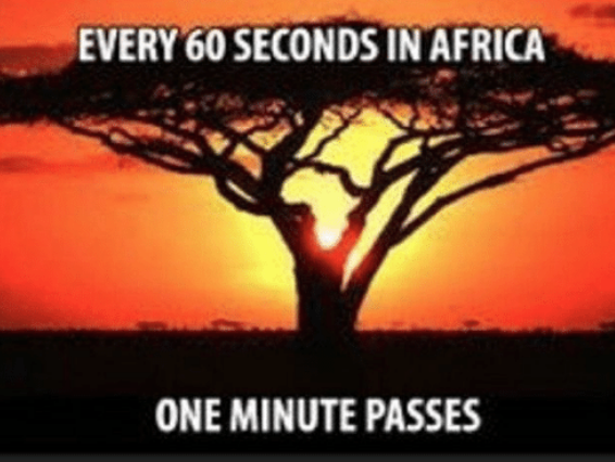Every 60 Seconds in Africa a Minute Passes | Know Your Meme