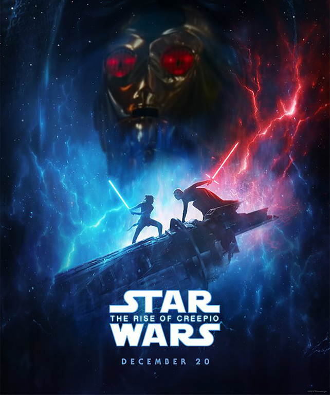 Rey Eyed C 3po Star Wars The Rise Of Skywalker Poster Parodies Know Your Meme