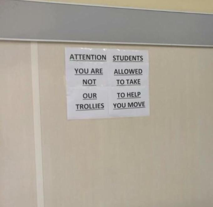 ATTENTION STUDENTS YOU ARE ALLOWED NOT TO TAKE TO HELP OUR YOU MOVE TROLLIES Text