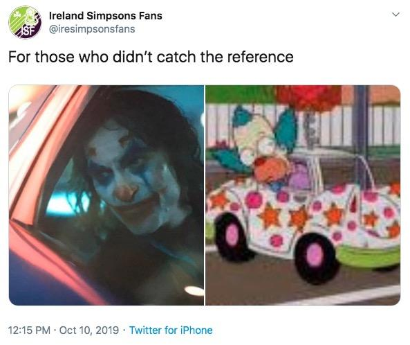 Ireland Simpsons Fans @iresimpsonsfans For those who didn't catch the reference 12:15 PM Oct 10, 2019 Twitter for iPhone Product Motor vehicle Transport Mode of transport