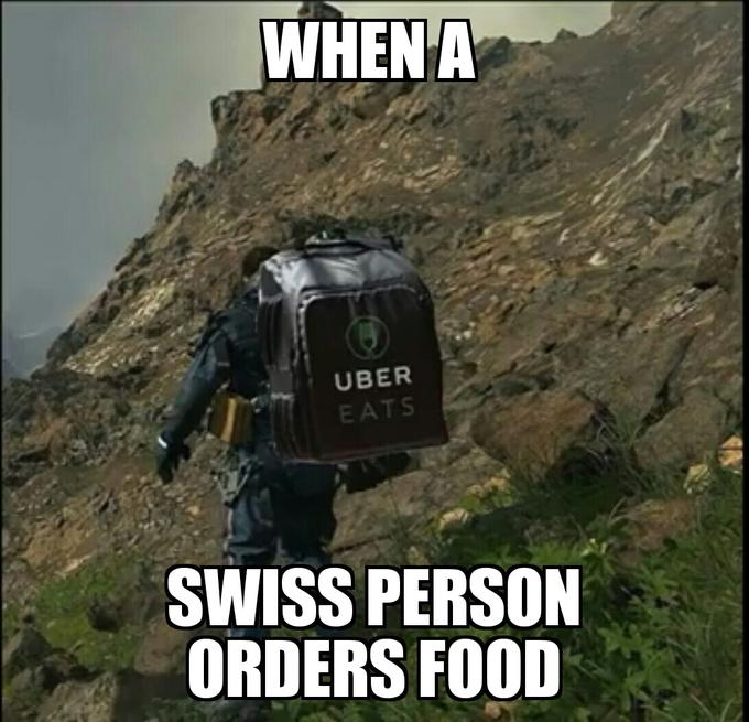 WHEN A UBER EATS SWISS PERSON ORDERS FOOD Death Stranding