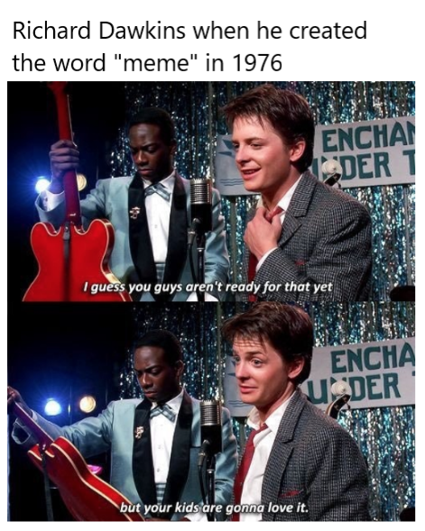 Have You Heard Of Memes Back To The Future Know Your Meme