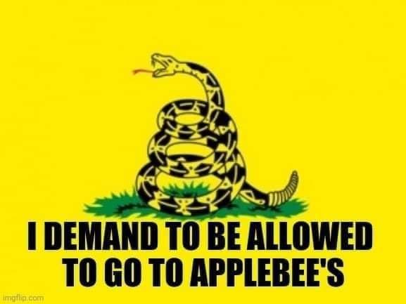 Don T Tread On Me Applebee S Know Your Meme