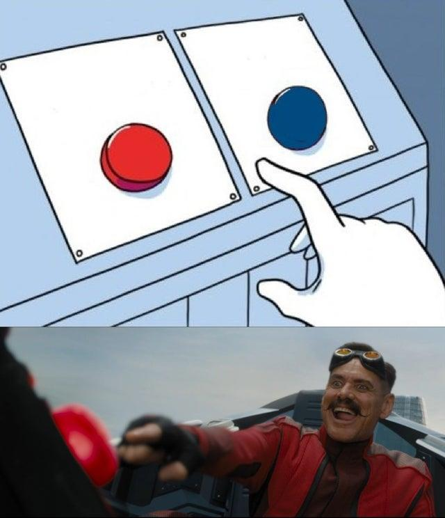 Robotnik Pressing Red Button Know Your Meme