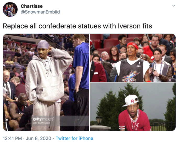 Chartisse @SnowmanEmbiid Replace all confederate statues with Iverson fits gettyimages JEFF KOWALSKY 12:41 PM · Jun 8, 2020 · Twitter for iPhone Pope
