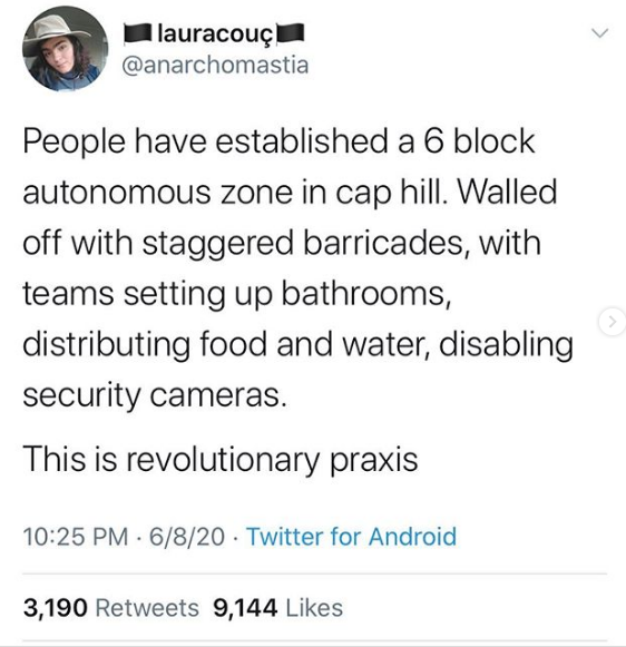 I lauracouçi @anarchomastia People have established a 6 block autonomous zone in cap hill. Walled off with staggered barricades, with teams setting up bathrooms, distributing food and water, disabling security cameras. This is revolutionary praxis 10:25 PM 6/8/20 · Twitter for Android 3,190 Retweets 9,144 Likes Text Font Line