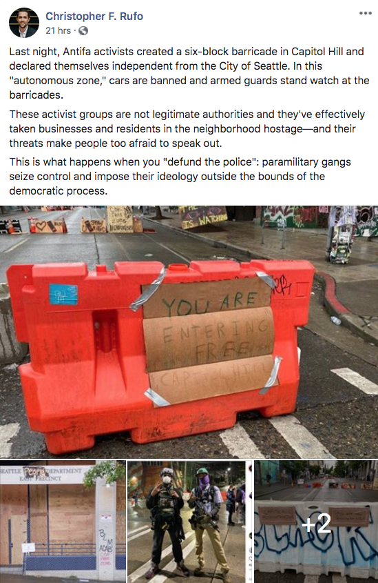 Christopher F. Rufo 21 hrs · O ... Last night, Antifa activists created a six-block barricade in Capitol Hill and declared themselves independent from the City of Seattle. In this